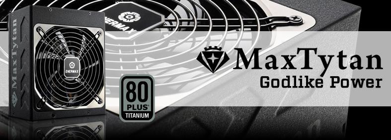 Enermax выпустила блоки питания серии MaxTytan с мощностью 750 и 800 Вт