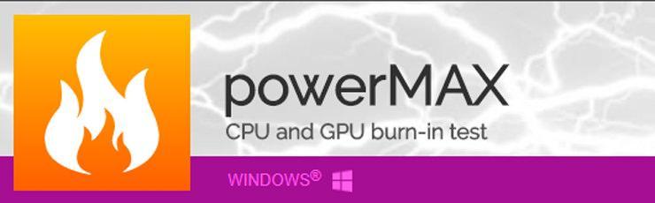 powerMAX – новый стресс-тест от авторов утилиты CPU-Z
