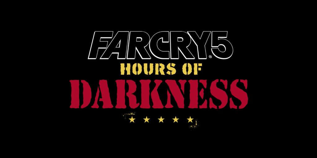 far cry5 hours of darkness dlc