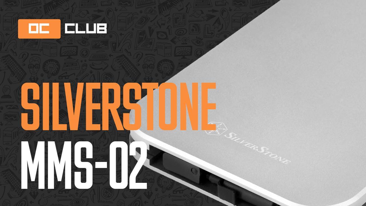 Обзор 2,5-дюймового «кармана» для жёсткого диска SilverStone Mammoth MMS02.