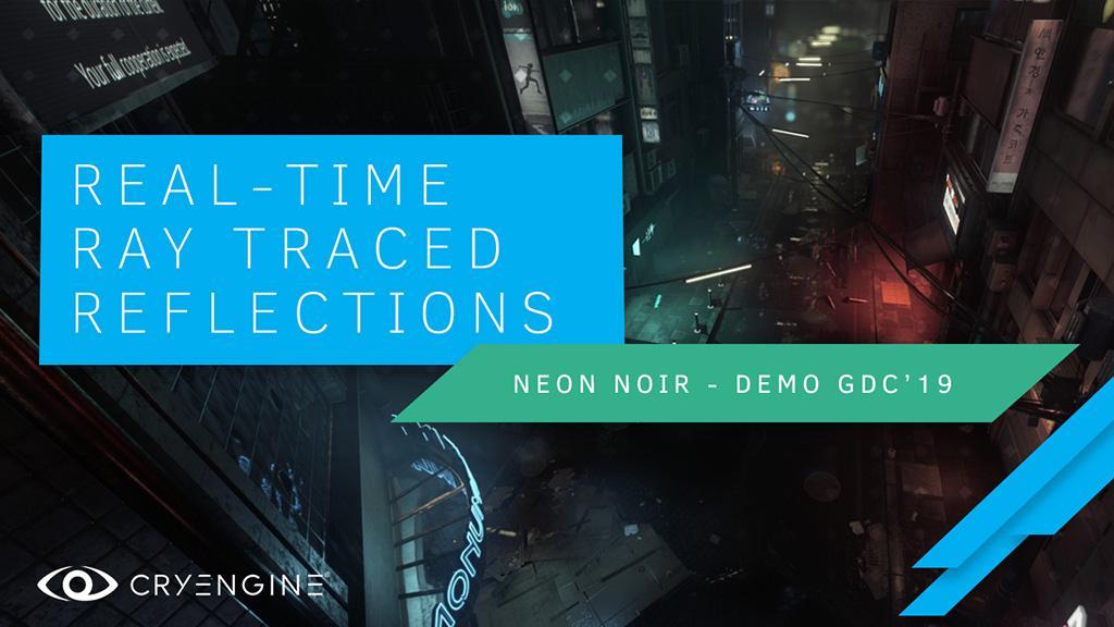 Crytek показала техно-демо Neon Noir с трассировкой лучей в реальном времени на Radeon Vega 56