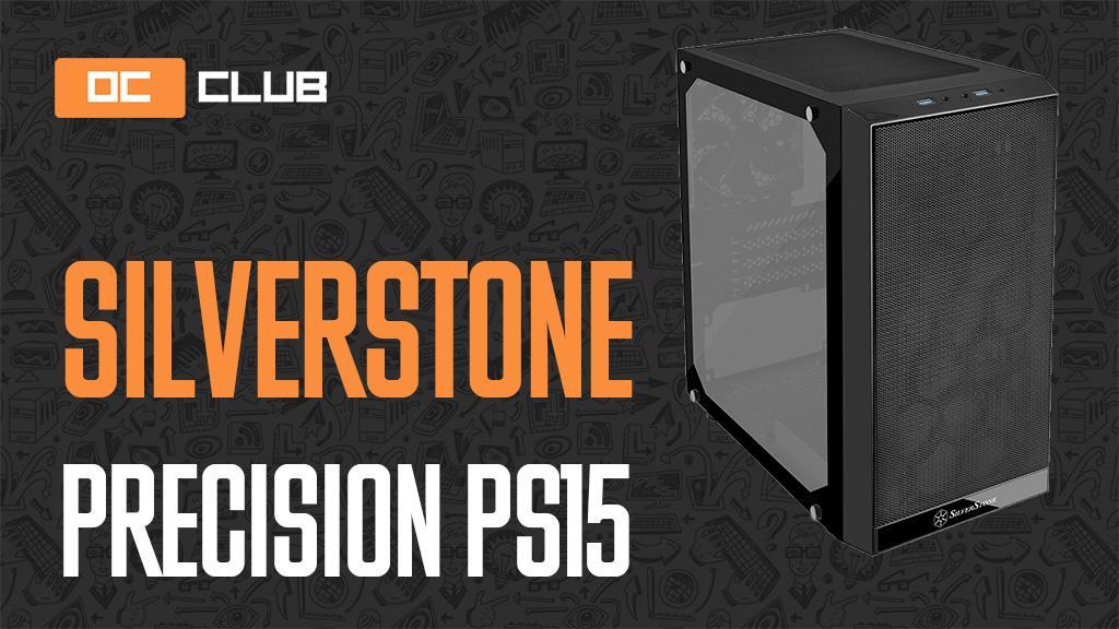 SilverStone Precision PS15: обзор. Всё неоднозначно