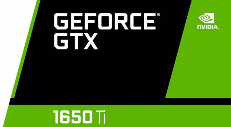 NVIDIA GeForce GTX 1650 Ti не за горами