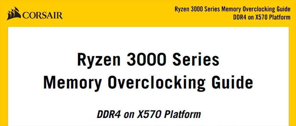 Методичка от Corsair учит разгону памяти с процессорами AMD Ryzen 3000