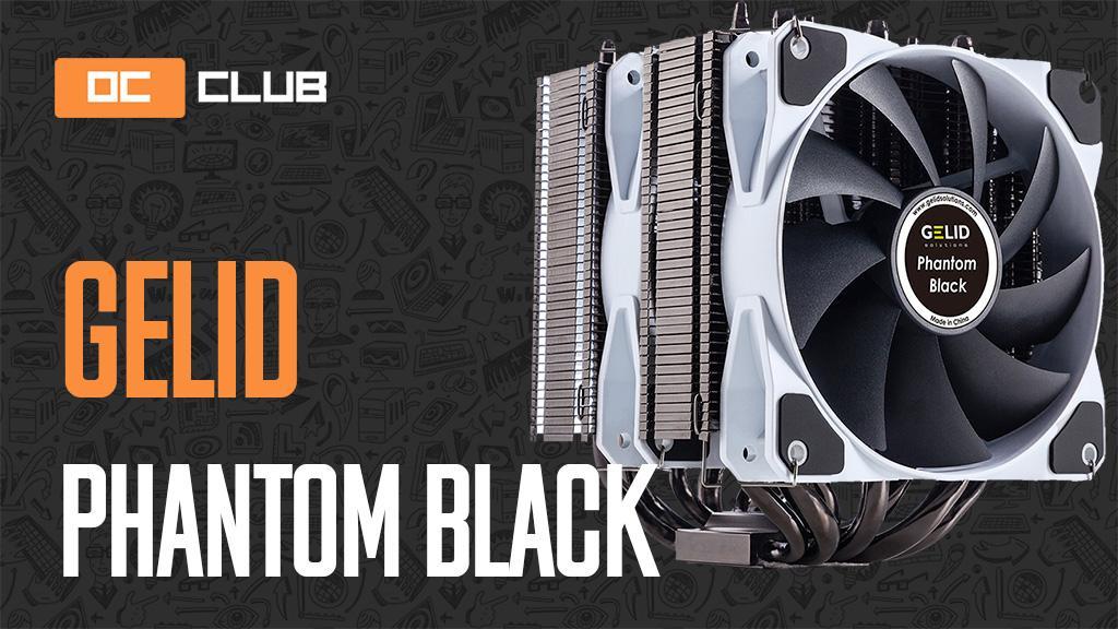 Gelid Phantom Black: обзор. Суперкулер за $47?