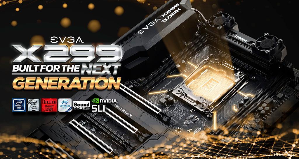 Платы EVGA X299 готовы к процессорам Intel Cascade Lake-X