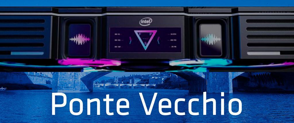 Ponte Vecchio – кодовое имя первого 7-нм ускорителя от Intel