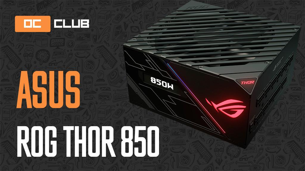 ASUS ROG Thor 850 Вт: обзор. Powered by SeaSonic + «понты» by ASUS
