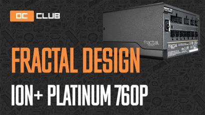 Fractal Design Ion+ Platinum 760 Вт: обзор. Fractal Design выстрелили