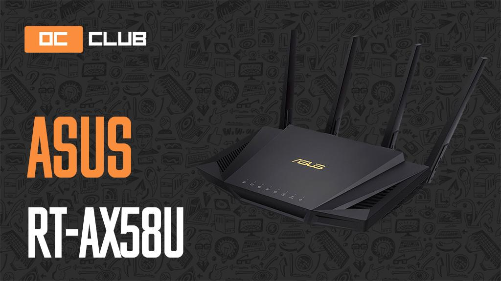 ASUS RT-AX58U: обзор. Wi-Fi 6 в массы