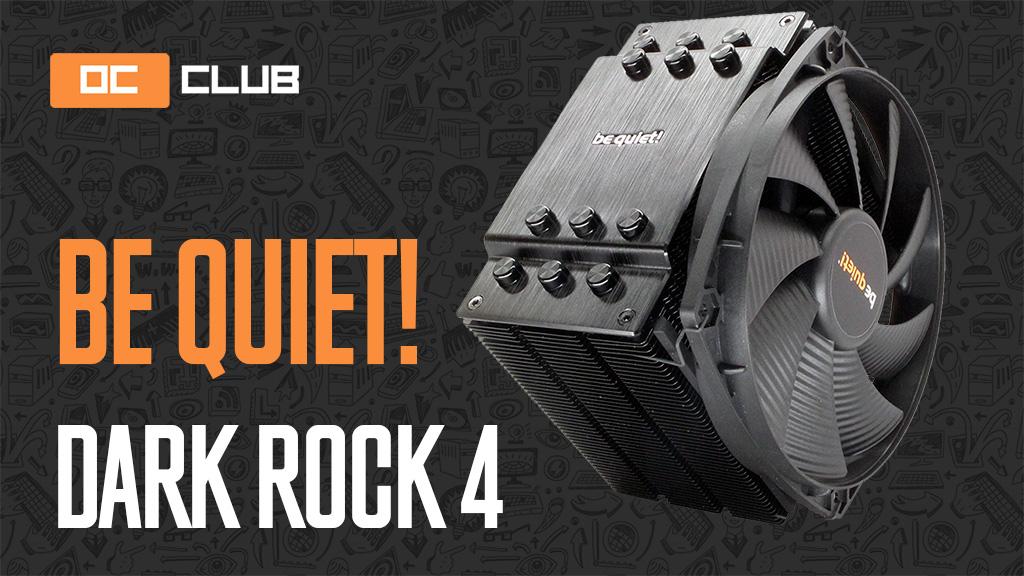 Be Quiet! Dark Rock 4: обзор. Ладный, сбалансированный кулер с акцентом на тишину