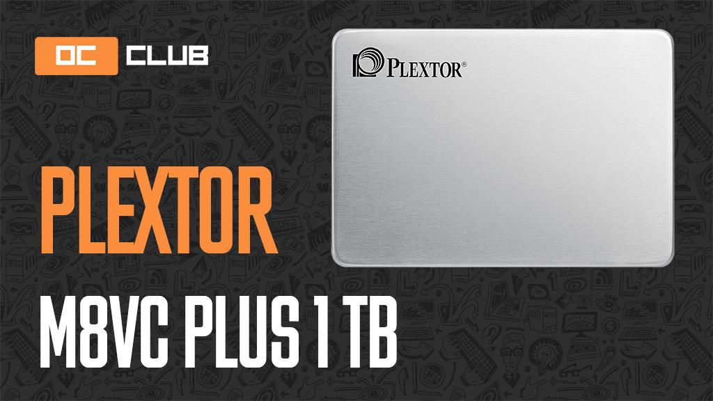 Plextor M8VС Plus 1 ТБ: обзор. Годный «твердотельник»